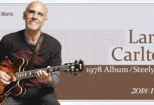 有生之年 必看演出——吉他英雄Larry Carlton